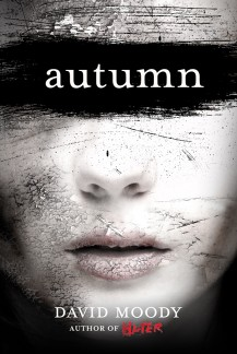 Autumn by David Moody (Thomas Dunne Books, 2010)