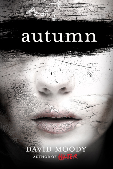 Autumn by David Moody (Thomas Dunne Books, 2010)