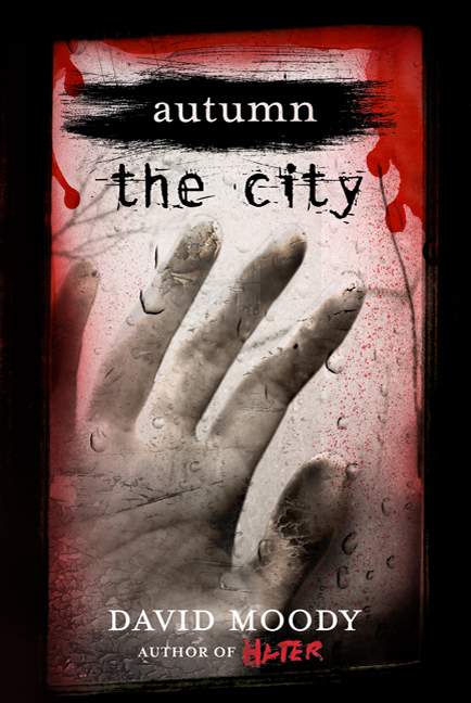 Autumn: The City by David Moody (Thomas Dunne Books, 2011)