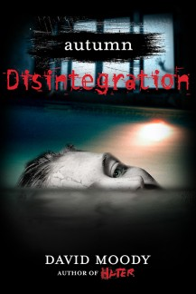 Autumn: Disintegration by David Moody (Thomas Dunne Books, 2011)