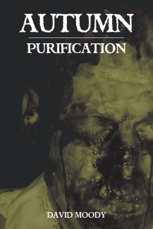 Autumn: Purification by David Moody (Infected Books, 2005)
