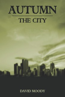 Autumn: The City by David Moody (2005, Infected Books)