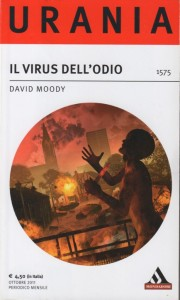 Il Virus Dell'Odio by David Moody (Hater, Italian, Urania, 2011)