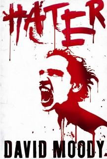 Hater by David Moody (Gollancz, 2009)