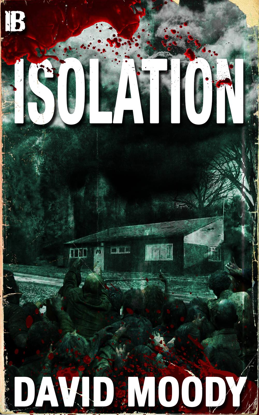 Isolation by David Moody (Infected Books 2014)