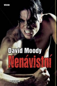 Nenavistni by David Moody (Hater, Slovakian, Vikend, 2010)