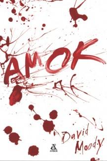 Amok by David Moody (Hater, Polish, Amber, 2009)