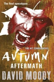 Autumn: Aftermath by David Moody (Gollancz, 2012)