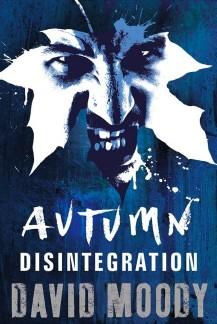 Autumn: Disintegration by David Moody (Gollancz, 2011)