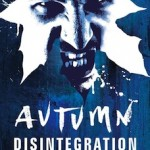 Autumn - Disintegration UK