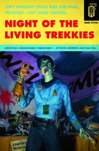 Night of the Living Trekkies by Anderson and Stahl