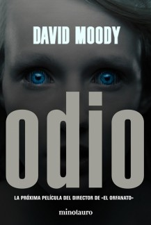 Odio by David Moody (Hater, Minotauro, 2009)