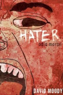 Hater Odio Mortal by David Moody (Brazilian Portuguese, Benvira, 2010)