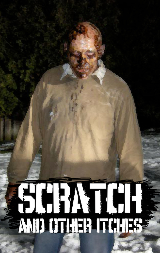 SCRATCH (AND OTHER ITCHES)